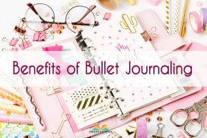 Benefits of Bullet Journaling