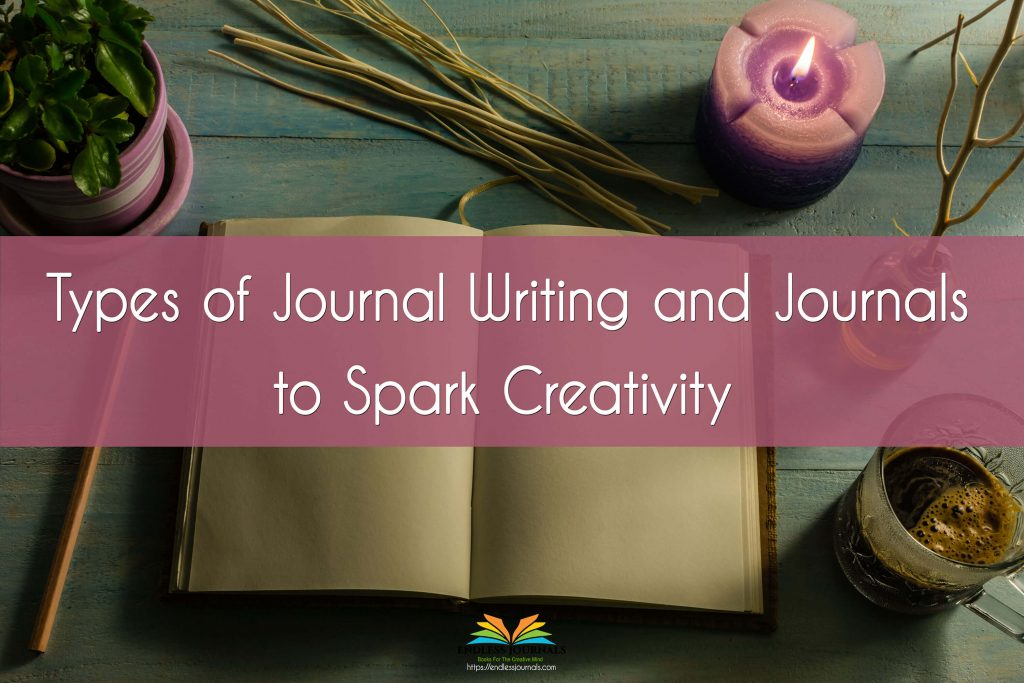 Types of Journal writing and journals